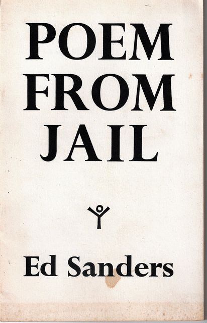 POEMS FROM JAIL. Ed SANDERS.