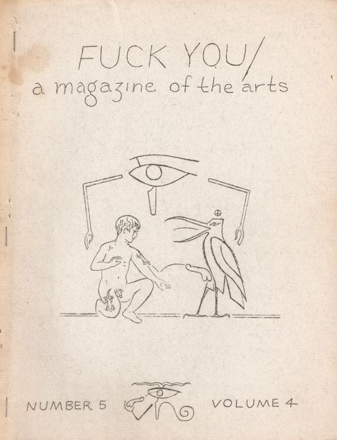 FUCK YOU: A Magazine of the Arts - Number 5, Volume 4 (Summer 1963). Ed SANDERS.