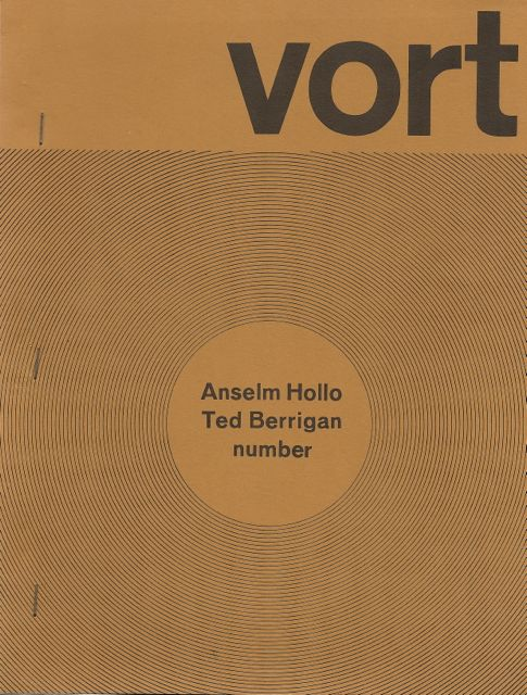 VORT - Volume 1, No. 2: Anselm Hollo±An Interview/Ted Berrigan-An Interview. Barry Alpert.