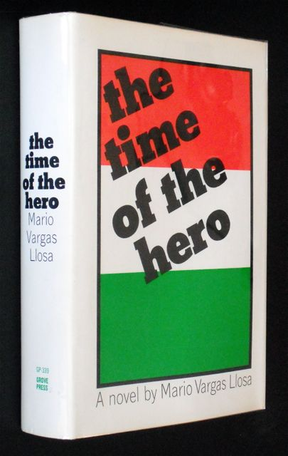 THE TIME OF THE HERO. Mario Vargas LLOSA.