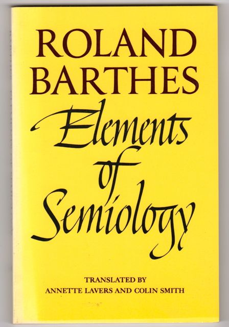 Elements of Semiology. Roland Barthes.