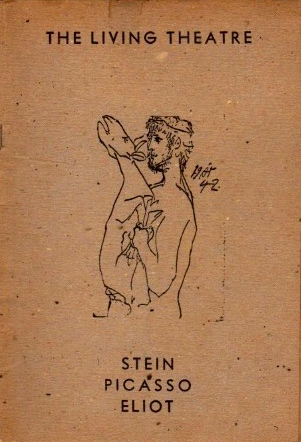 THE LIVING THEATRE: STEIN PICASSO ELIOT