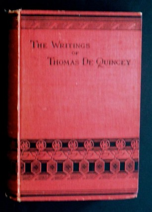 CONFESSIOINS OF AN ENGLISH OPIUM-EATER AND KINDRED PAPERS (VOLUME 1). THOMAS DE QUINCY.