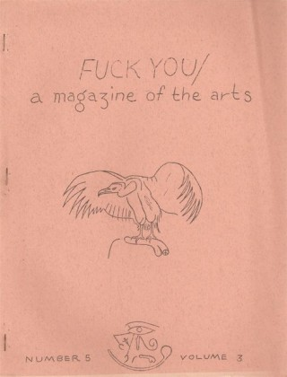 FUCK YOU: A Magazine of the Arts - Number 5, Volume 3 (May 1963). Ed SANDERS