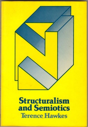 Structuralism and Semiotics. Terence Hawkes