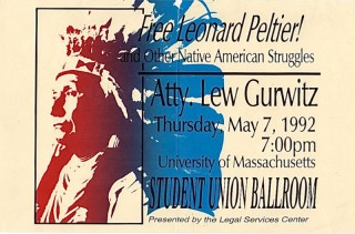FREE LEONARD PELTIER! And other Native American Struggles. Atty. Lew Gurwitz, May 7, 1992; University of Massachusetts Student Ballroom