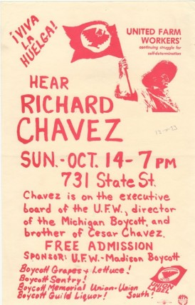 VIVA LA HUELGA! HEAR RICHARD CHAVEZ. UNITED FARM WORKERS