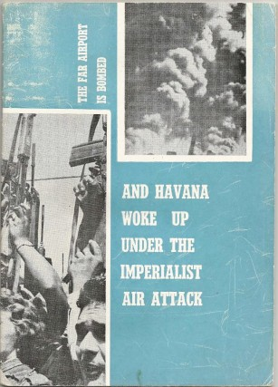 The Far Airport is Bombed - and Havanah Woke Up Under The Imperialist Air Attack